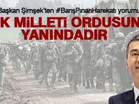 """Başkan Şimşek; """"Türk Milleti Ordusunun Yanındadır"""""""