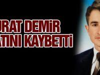 Murat Demir vefat etti