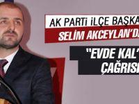 Selim Akceyla'dan 'Evde Kal' çağrısı