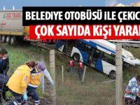 Belediye Otobüsü ile Çekici Çarpıştı: Çok Sayıda Yaralı