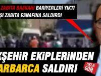 Büyükşehir Zabıta ekiplerinden saldırı