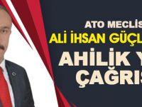 Ali İhsan Güçlü'den Ahilik Yılı Çağrısı