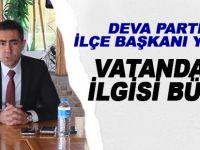 DEVA Partisi İlçe Başkanı Yılmaz; 'Partimiz Büyüyor'