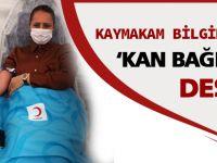 Kaymakam Bilgihan'dan 'Kan Bağışı' kampanyasına destek