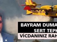 Bayram Duman ateş püskürdü