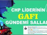 CHP Lideri Kılıçdaroğlu'ndan Gölbaşı gafı