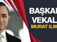 Murat Ilıkan Başkanlığa vekalet ediyor