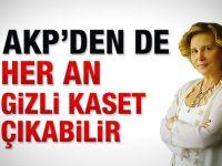 Ilıcak: AKPden de kaset çıkabilir
