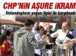 CHP'den aşure ikramı
